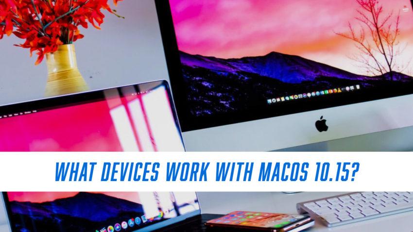 ¿Qué dispositivos pueden ejecutar macOS 10.15?
