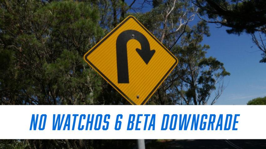 No hay degradación de watchOS 6 beta.