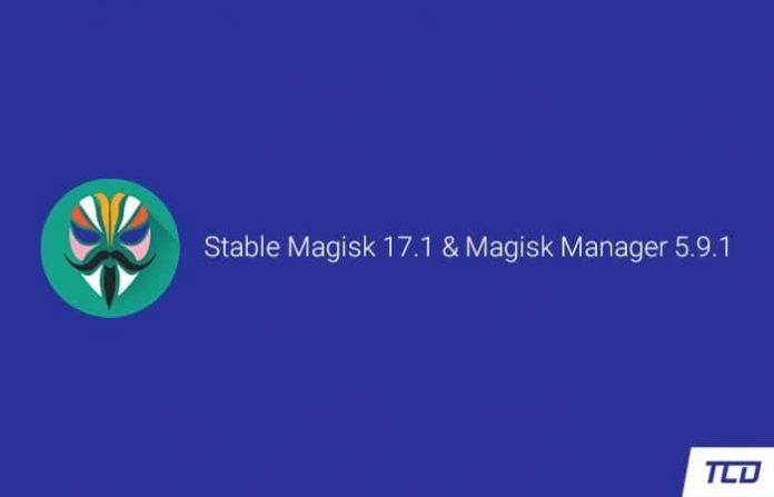 Download Magisk 17.1 and Magisk Manager 5.9.1