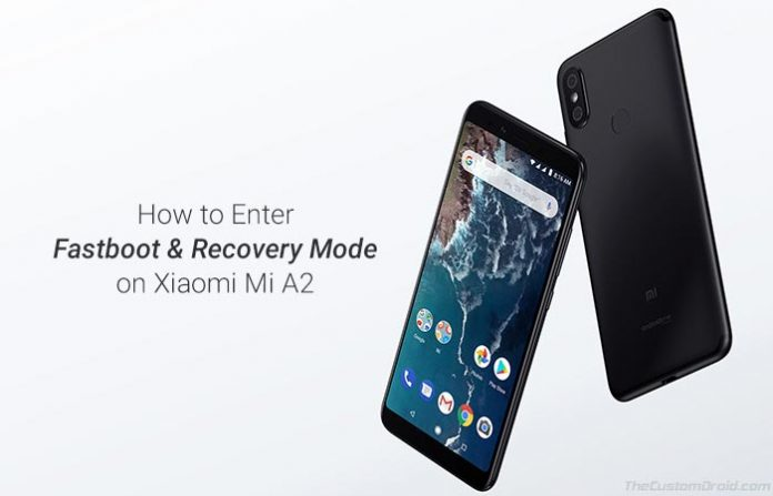 How to Boot Xiaomi Mi A2 Fastboot Mode and Recovery Mode