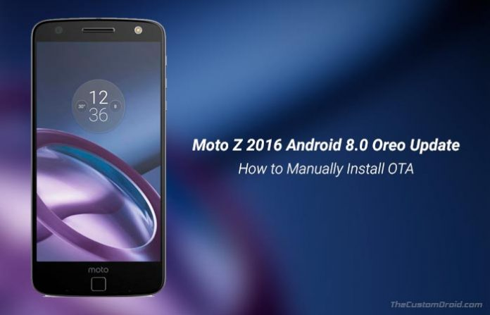How to Install Moto Z Android 8.0 Oreo Update (OTA)