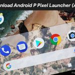 Descarga Android P Pixel Launcher con Shaded Dock [APK]