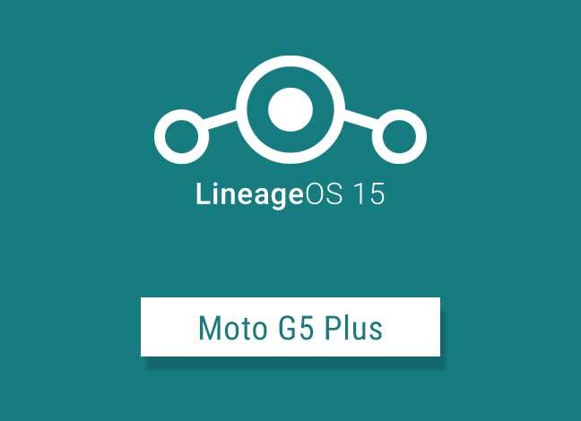 Install Oreo Based LineageOS 15 on Moto G5 Plus