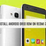 Guía para instalar Android Oreo basado en AOSP en Redmi 2