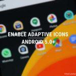 Habilite los íconos adaptables en Android 5.0 o superior