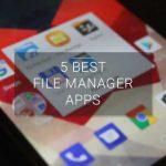 Las 5 mejores aplicaciones de administrador de archivos de Android