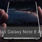 Instale las aplicaciones Galaxy Note 8 en cualquier dispositivo Samsung