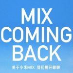 El 29 de marzo, Xiaomi presentará tres teléfonos inteligentes de gama alta a la vez.  ¡Mi Mix está de vuelta!