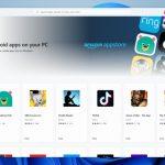 Windows 11 ofrece soporte para aplicaciones de Android a través de la tienda de aplicaciones de Amazon
